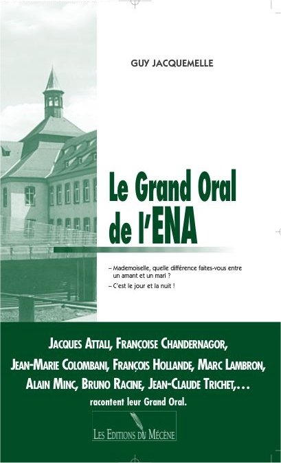 Couverture le Grand Oral de l'ENA de Guy Jacquemelle