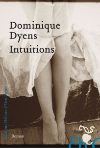 Intuitions de Dominique Dyens