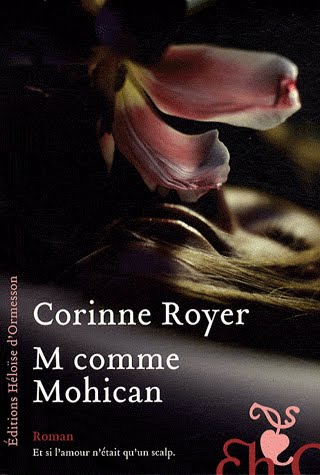Corinne Royer - M comme Mohican